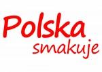 """Wakacyjny Konkurs fotograficzny """"Polska smakuje""""."""